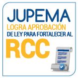 JUPEMA logra aprobación de Ley para  fortalecer al RCC
